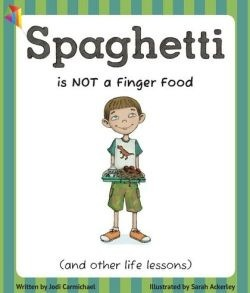 Spaghetti Is NOT A Finger Food Cover